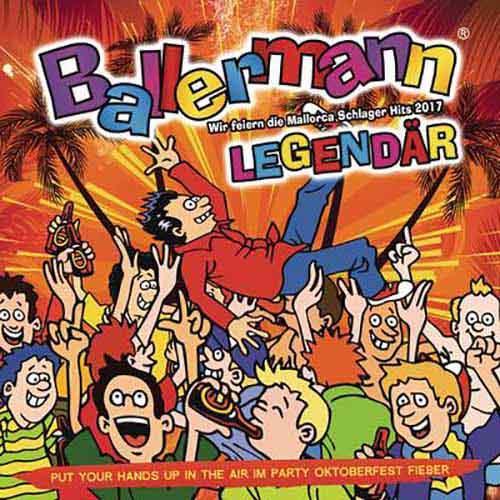 Ballermann Legendär - Wir feiern die Mallorca Schlager Hits 2017 - Put Your Hands up in the Air im Party Oktoberfest Fieber