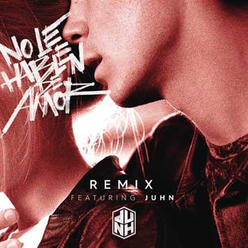 No Le Hablen de Amor (Remix)