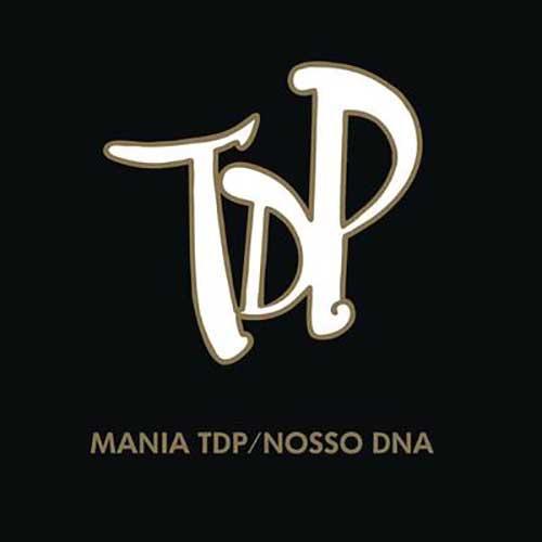 Mania TDP / Nosso DNA