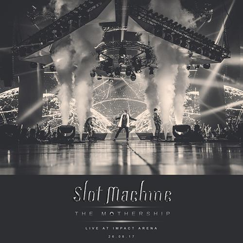 Slot Machine: The Mothership Live At Impact Arena 26.08.17