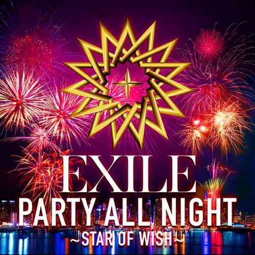 PARTY ALL NIGHT ~STAR OF WISH~