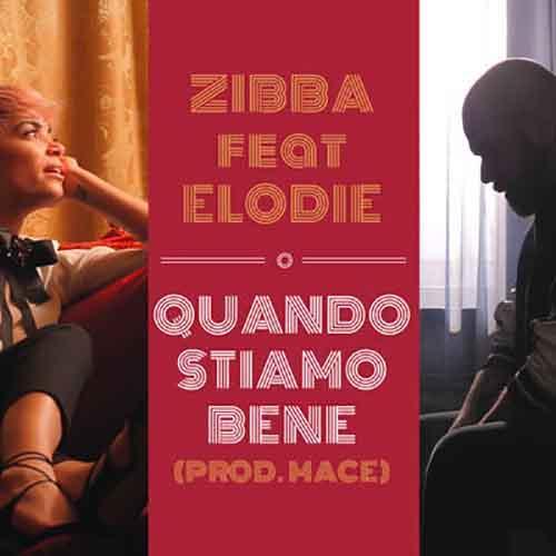Quando Stiamo Bene feat. Elodie (prod. Mace)