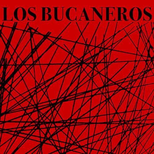 Los Bucaneros (Remasterizado)
