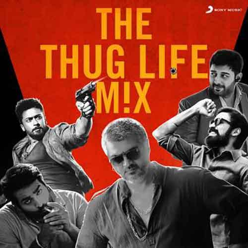 The Thug Life Mix