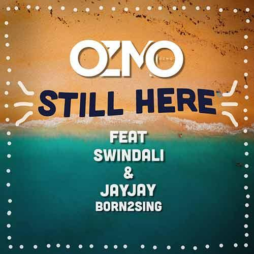 Still Here feat. Swindali & JayJay Born2sing