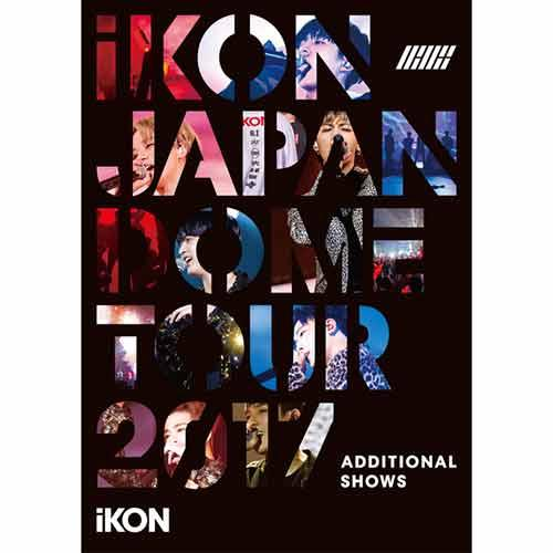LONG TIME NO SEE (iKON JAPAN DOME TOUR 2017 ADDITIONAL SHOWS)