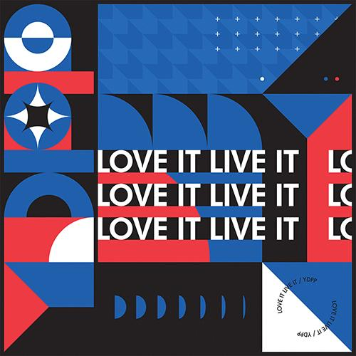 YDPP PROJECT 'LOVE IT LIVE IT'
