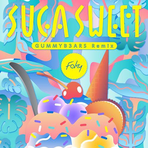 SUGA SWEET (GUMMYB3ARS Remix)