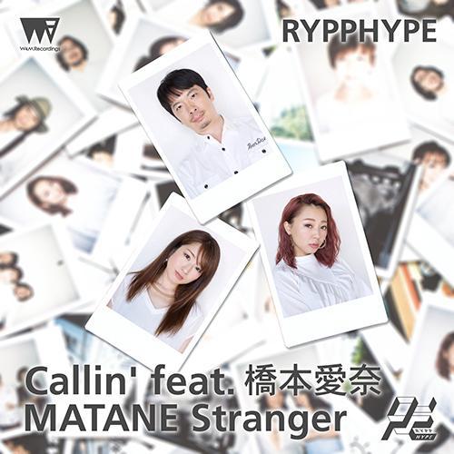 Callin' feat. Aina Hashimoto/MATANE Stranger