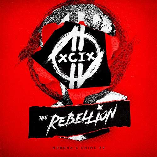 The Rebellion X Chink99