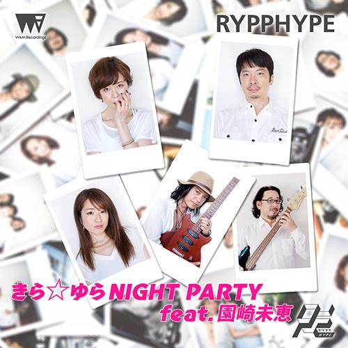Kira☆Yura NIGHT PARTY feat. Mie Sonozaki