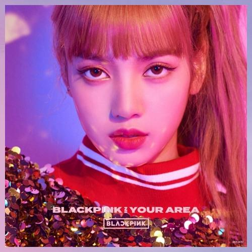 BLACKPINK IN YOUR AREA [LISA]