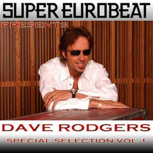 SUPER EUROBEAT presents DAVE RODGERS Special COLLECTION Vol.1