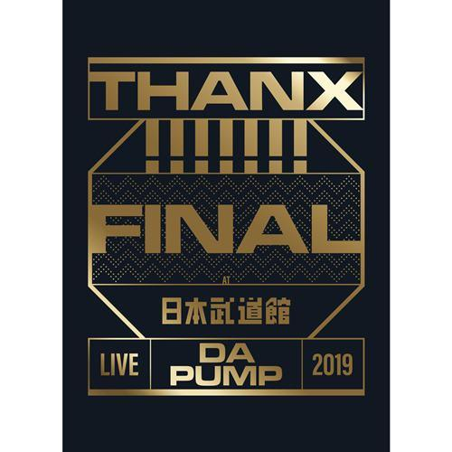 Steppin' and Shakin'  LIVE DA PUMP 2019 THANX!!!!!!! FINAL at Nippon Budokan