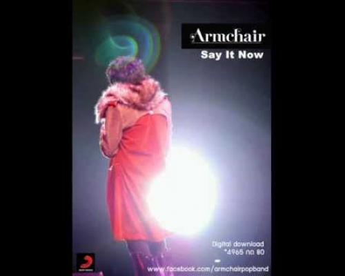 [Audio] Say It Now - Armchair