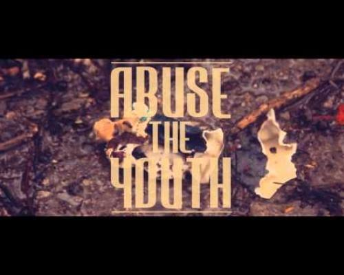 [Teaser] Abuse The Youth - ด้วยความจริงใจ