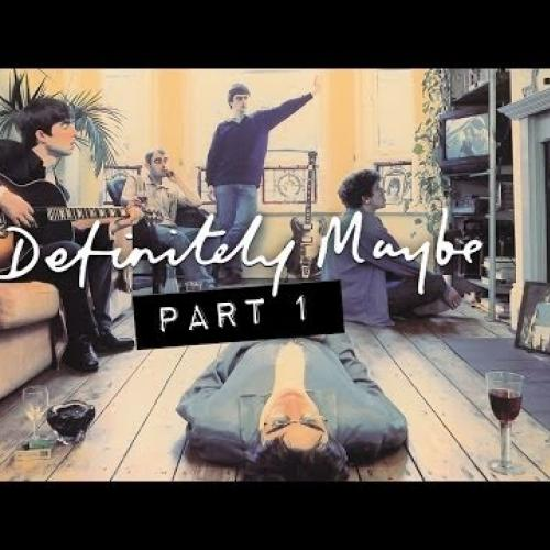 Oasis - Definitely Maybe The Documentary (Part 1)