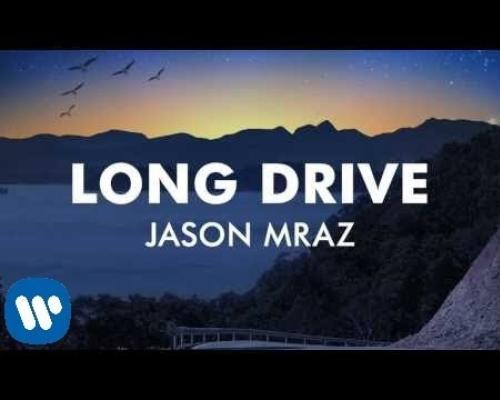 Jason Mraz - Long Drive [Official Audio]