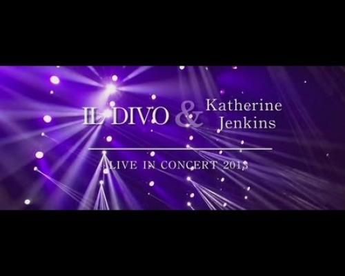 Il Divo & Katherine Jenkins - On Tour